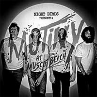 Night Birds- Mutiny At Muscle Beach LP