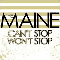 Maine- Can't Stop Won't Stop CD (Sale price!)