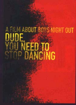 Boys Night Out- Dude, You Need To Stop Dancing DVD (Sale price!)