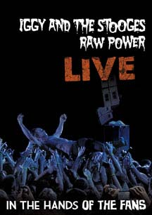 Iggy & The Stooges- Raw Power: Live In The Hands Of Fans DVD (Sale price!)