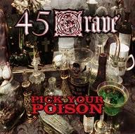 45 Grave- Pick Your Poison LP (Color Vinyl)