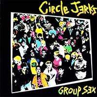 Circle Jerks- Group Sex LP