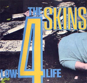 4 Skins- Low Life LP