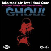 """Ghoul- Intermediate Level Hardcore 12"""""""
