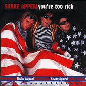 Shake Appeal- You're Too Rich CD (Sale price!)