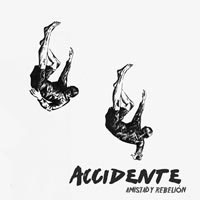Accidente- Amistad Y Rebelion LP (Sale price!)