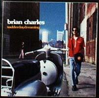 Brian Charles- Sadder Day Dreaming CD (Sale price!)