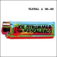 Joe Strummer And The Mescaleros- Global A Go Go LP