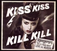 Horrorpops- Kiss Kiss Kill Kill LP