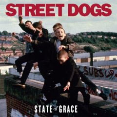 Street Dogs- State Of Grace LP (Color Vinyl)