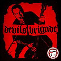 Devil's Brigade- S/T LP