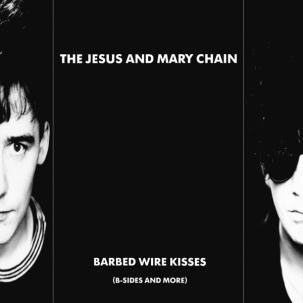 Jesus And Mary Chain- Barbed Wire Kisses LP
