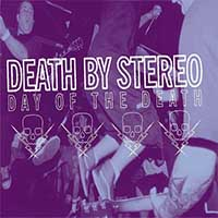 Death By Stereo- Day Of The Death LP (Color Vinyl) (Black Friday 2015 Record Store Day Release)
