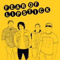 Fear Of Lipstick- S/T LP