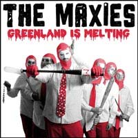 Maxies- Greenland Is Melting LP