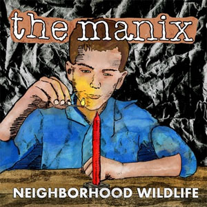 Manix- Neighborhood Wildlife LP