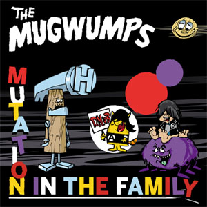 Mugwumps- Mutation In The Family LP