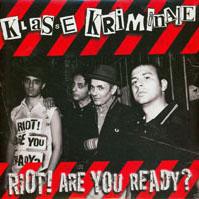 Klasse Kriminale- Riot! Are You Ready? LP