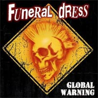 Funeral Dress- Global Warning LP