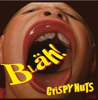 Crispy Nuts- Blah! LP (Sale price!)