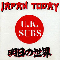 UK Subs- Japan Today LP (UK Import!) (Record Store Day 2015 Release)