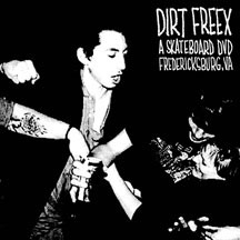 Dirt Freex, A Skateboard DVD (Sale price!)