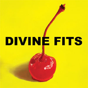 Divine Fits- A Thing Called Divine Fits LP (New Bomb Turks, Spoon, Wolf Parade) (Sale price!)