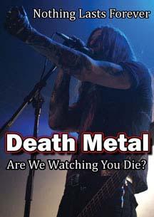 Death Metal, Are We Watching You Die? DVD (Sale price!)