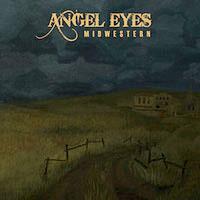 Angel Eyes- Midwestern CD (Sale price!)