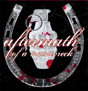 Aftermath Of A Trainwreck- Horseshoes & Handgrenades CD (Sale price!)