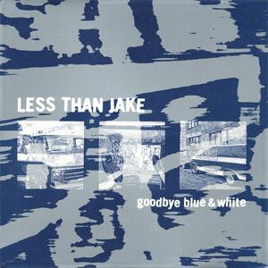 Less Than Jake- Goodbye Blue & White LP