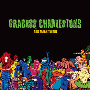 Grabass Charlestons- Ask Mark Twain LP