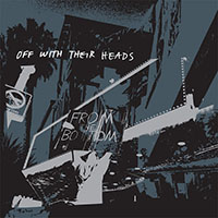 Off With Their Heads- From The Bottom LP (Brown Marble Vinyl)