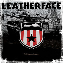 Leatherface- The Stormy Petrel LP