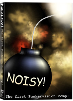 Noisy! The First Punkervision Comp DVD (Sale price!)