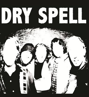 Dry Spell- S/T LP (Sale price!)