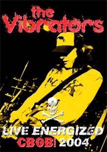 Vibrators- Live Energized CBGBs 2004 DVD (Sale price!)
