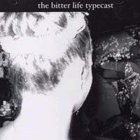 Bitter Life Typecast- S/T CD (Sale price!)