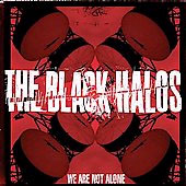 Black Halos- We Are Not Alone CD (Sale price!)