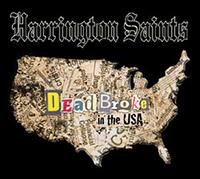 Harrington Saints- Dead Broke In The USA LP (Oxblood Vinyl)