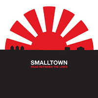 Smalltown- Read Between The Lines 10""