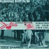 Cock Sparrer- Runnin' Riot '84/Live And Loud 2xLP (180 gram Color Vinyl)