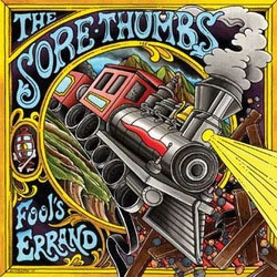Sore Thumbs- Fool's Errand LP (Ltd Ed Color Vinyl)