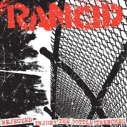 "Rancid- Rejected / Injury / The Bottle / Trenches 7"" (Sale price!)"
