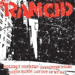 "Rancid- Holiday Sunrise / Unwritten Rules / Union Blood / Get Out Of My Way 7"" (Sale price!)"