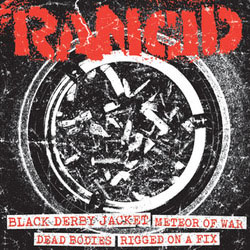 Rancid- Black Derby Jacket / Meteor Of War / Dead Bodies / Rigged On A Fix 7""
