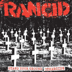 "Rancid- Stand Your Ground / Otherside 7"" (Sale price!)"