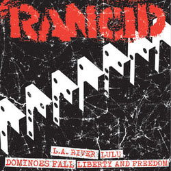 "Rancid- LA River / Lulu / Dominoes Fall / Liberty And Freedom 7"" (Sale price!)"