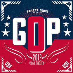 """Street Dogs- GOP 7"""" (Clear With Red White & Blue Splatter Vinyl)"""