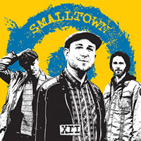 Smalltown- XII LP & EP & CD
